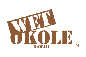 Wet Okole Hawaii
